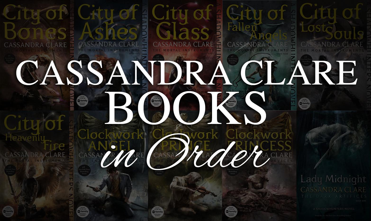 clare cassandra books order read ways